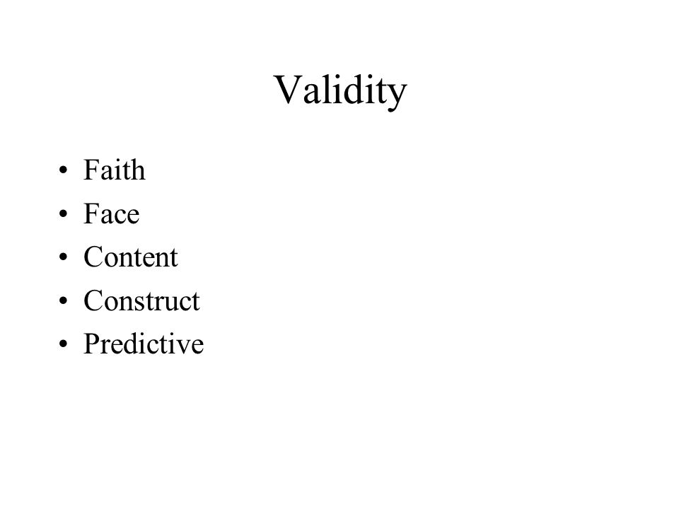 Validity Faith Face Content Construct Predictive
