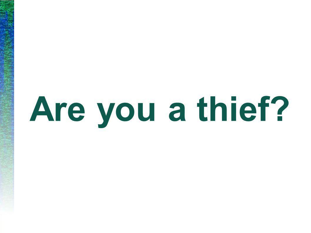 Are you a thief?