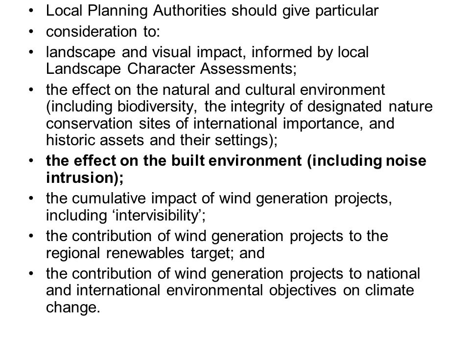 Material Considerations include national policy guidance, which in the case of renewable energy is PPS22.
