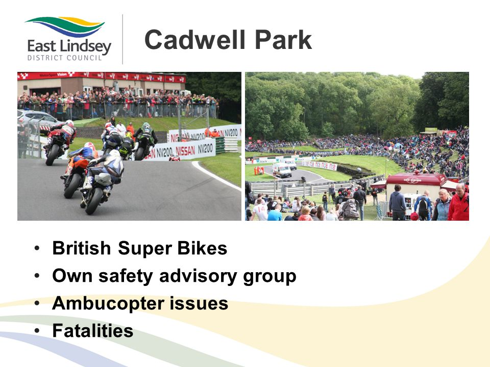 Cadwell Park British Super Bikes Own safety advisory group Ambucopter issues Fatalities