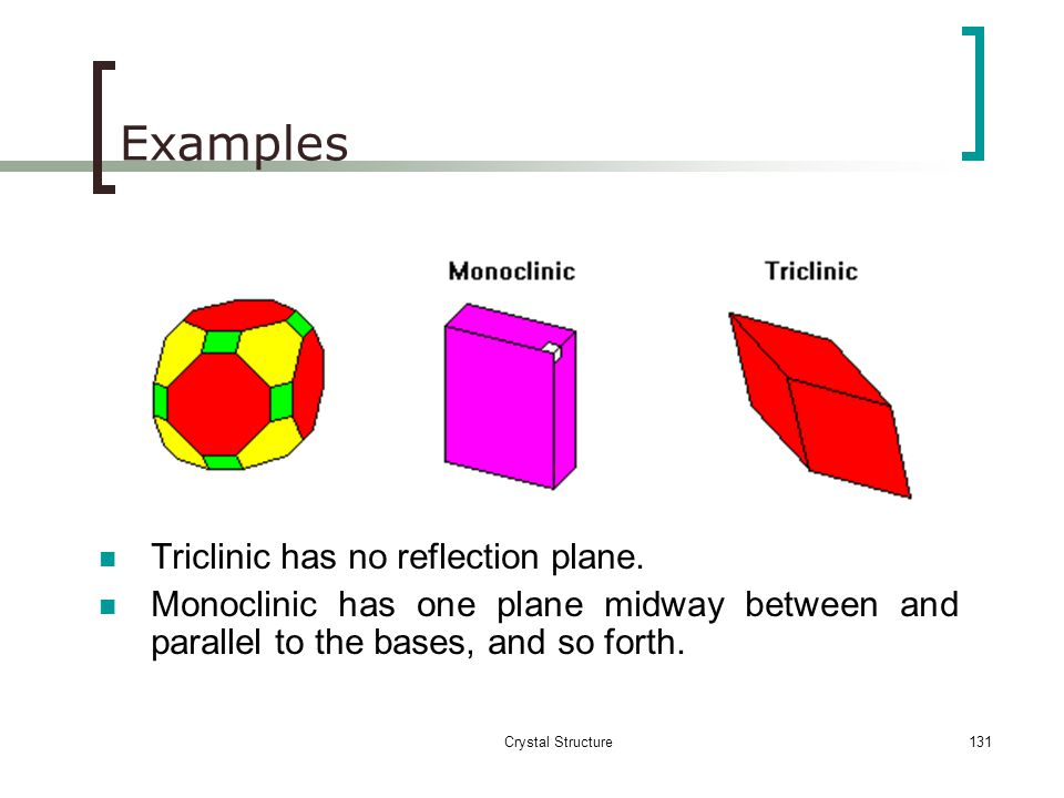 Crystal Structure130 Reflection Plane A plane in a cell such that, when a mirror reflection in this plane is performed, the cell remains invariant.