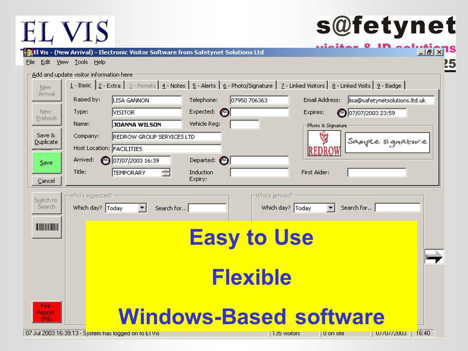 Easy to Use Flexible Windows-Based software