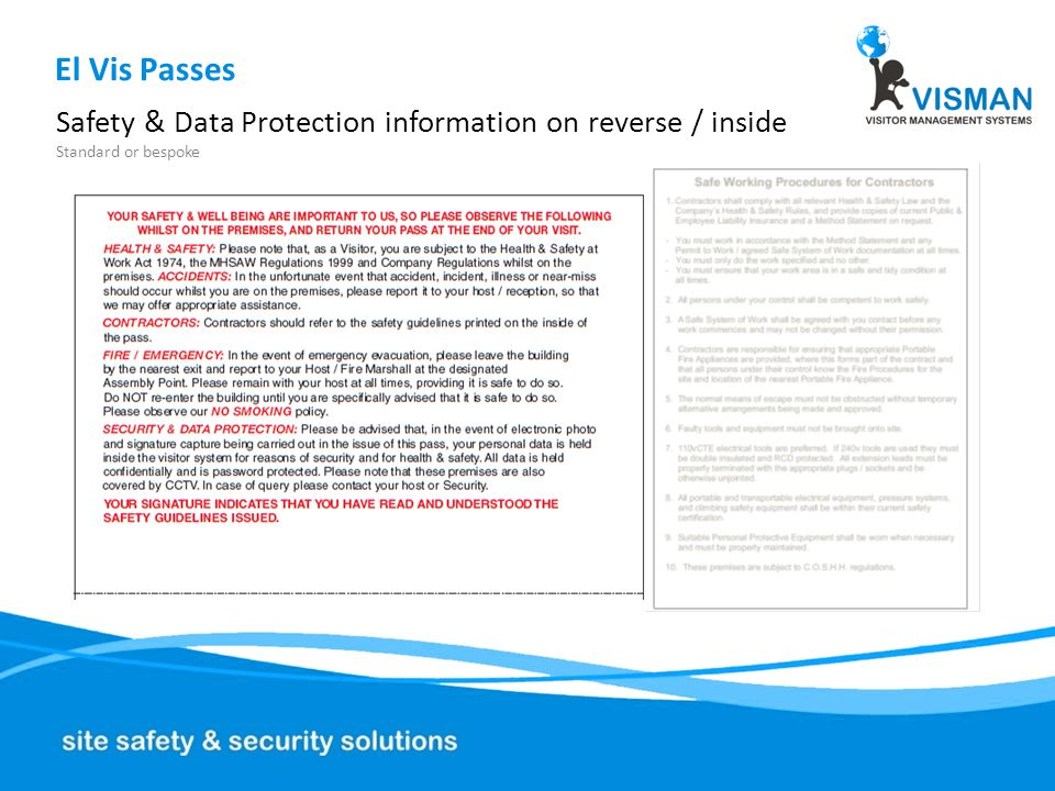 El Vis Passes Safety & Data Protection information on reverse / inside Standard or bespoke