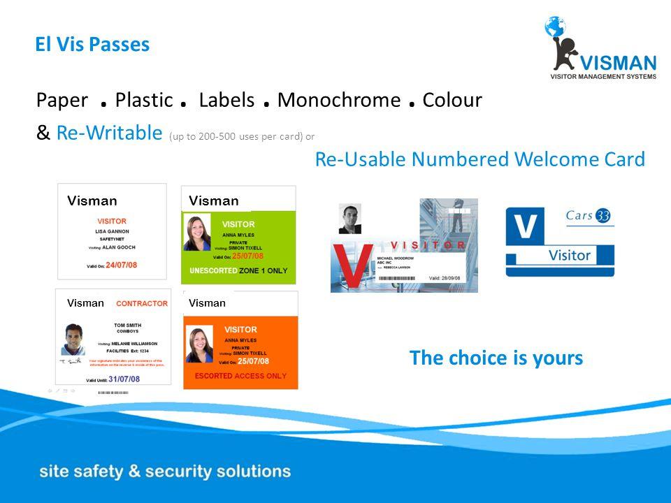 El Vis Passes Safety & Data Protection information on reverse / inside Standard or bespoke