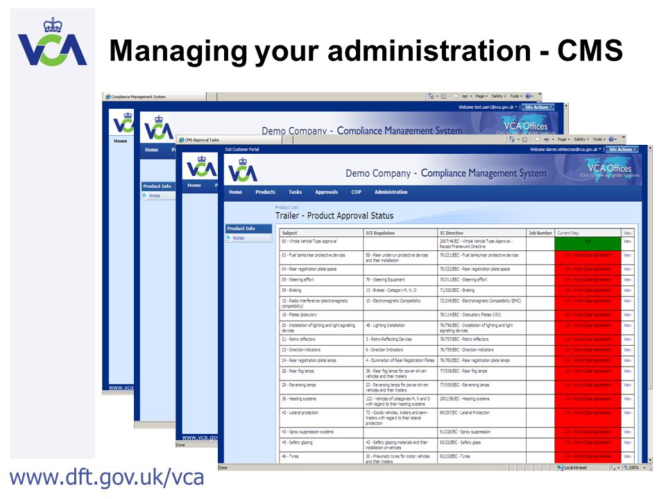 www.dft.gov.uk/vca 46 Managing your administration - CMS