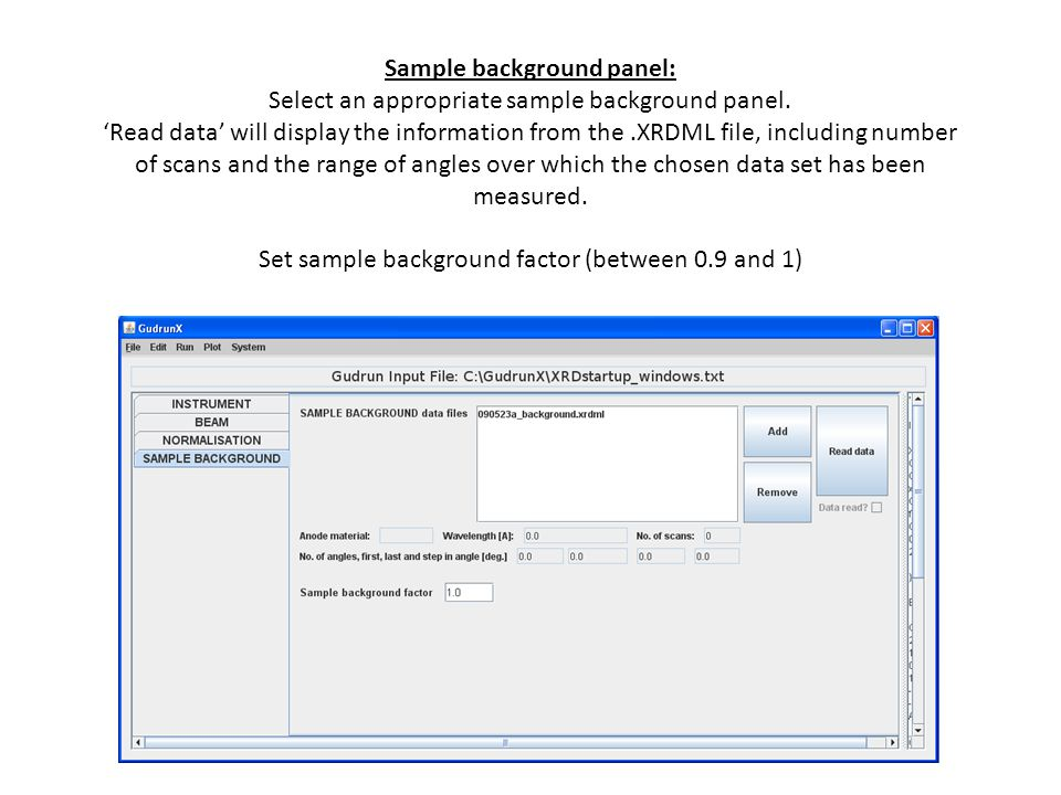 Sample background panel: Select an appropriate sample background panel. 'Read data' will display the information from the.XRDML file, including number
