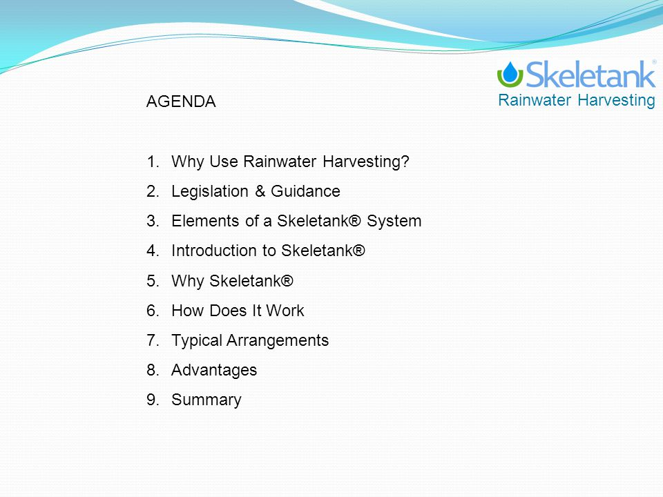 Rainwater Harvesting AGENDA 1.Why Use Rainwater Harvesting.