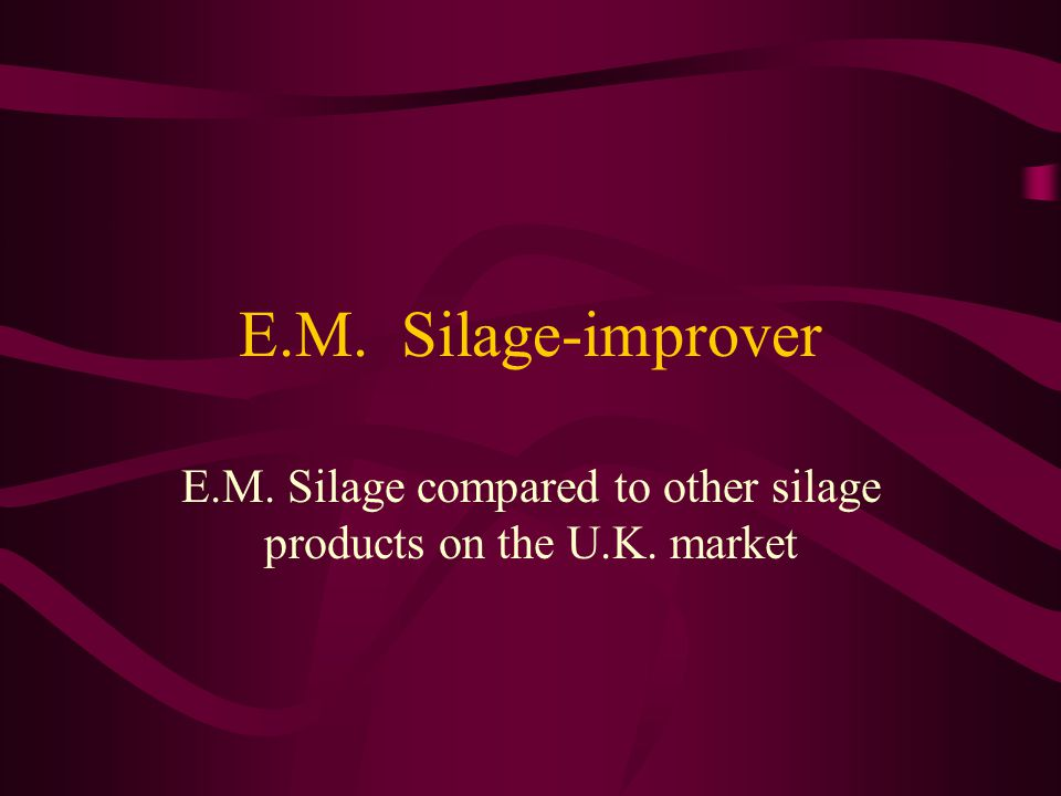 E.M. Silage improver Ph Time 6,5 Ph 4,2 Ph 3,8 Micro-organisms are making acids out of sugars