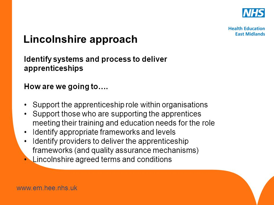 Identify systems and process to deliver apprenticeships How are we going to….