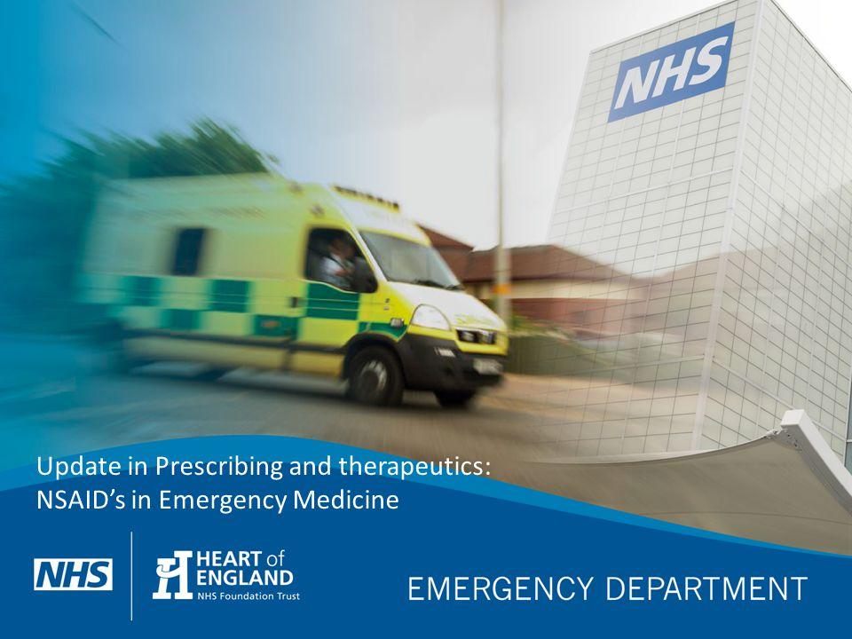 Update in Prescribing and therapeutics: NSAID's in Emergency Medicine