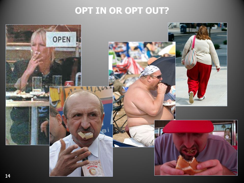 OPT IN OR OPT OUT 14