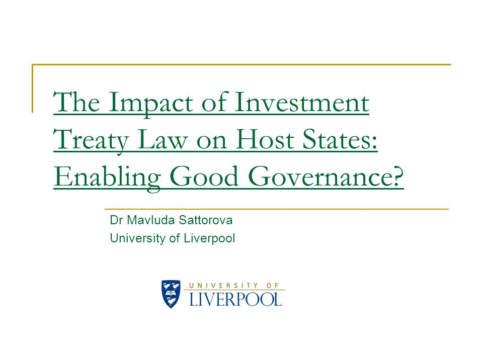 The Impact of Investment Treaty Law on Host States: Enabling Good Governance.