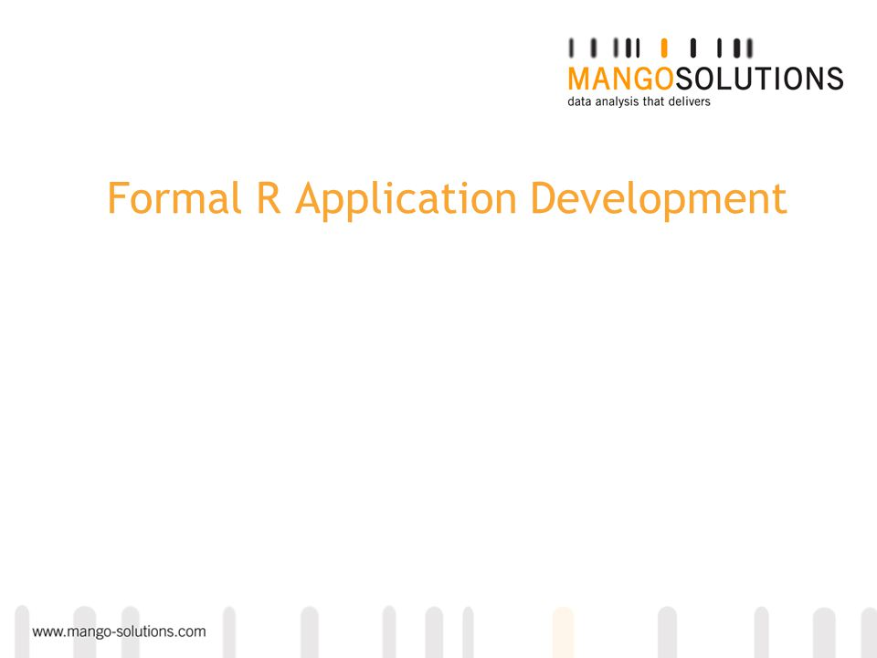 Formal R Application Development
