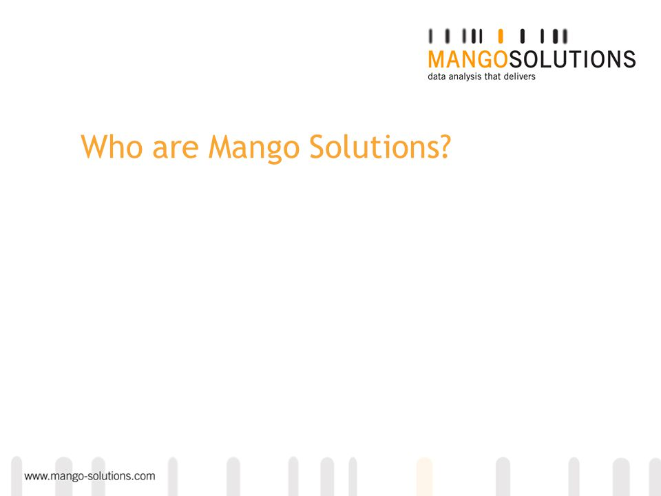 Who are Mango Solutions?