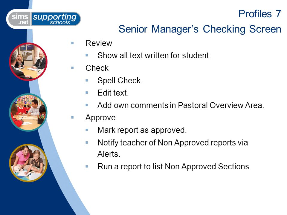  Review  Show all text written for student.  Check  Spell Check.