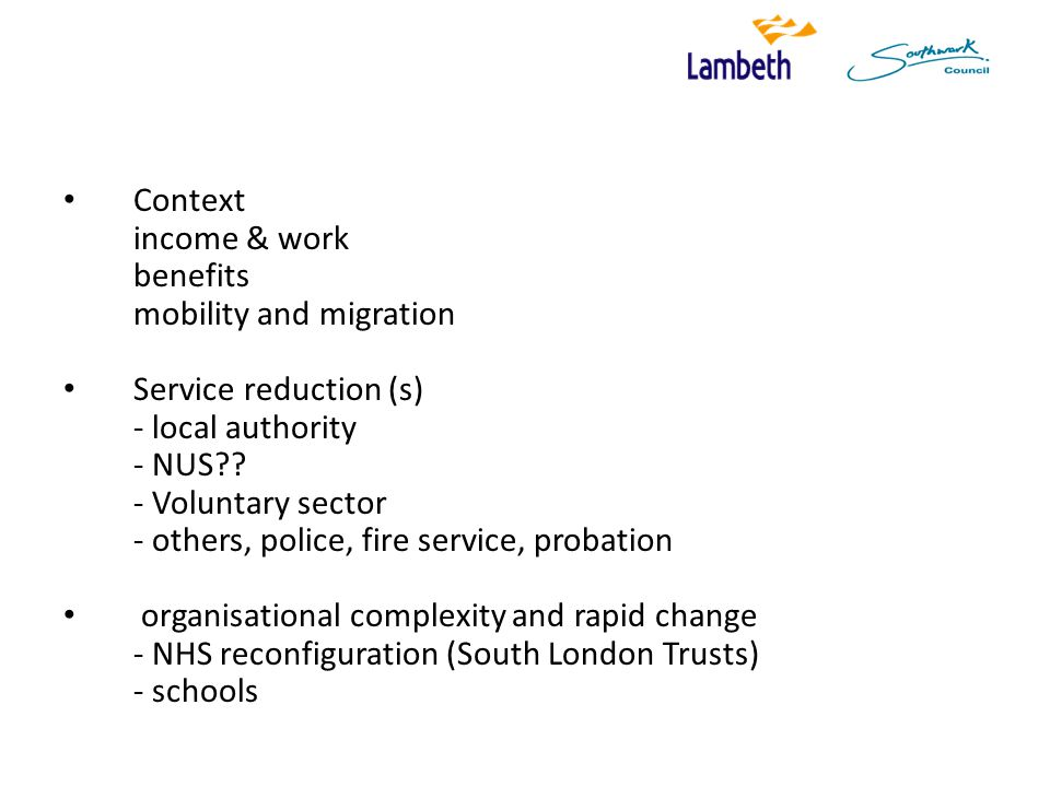 Context income & work benefits mobility and migration Service reduction (s) - local authority - NUS .