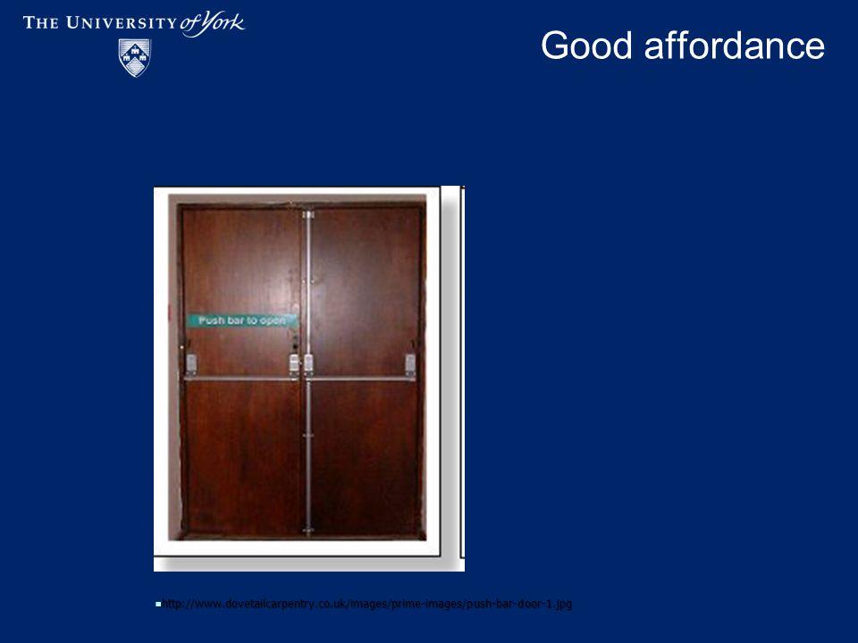 Good affordance http://www.dovetailcarpentry.co.uk/images/prime-images/push-bar-door-1.jpg http://www.dovetailcarpentry.co.uk/images/prime-images/push-bar-door-1.jpg
