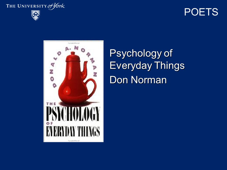 POETS Psychology of Everyday Things Don Norman