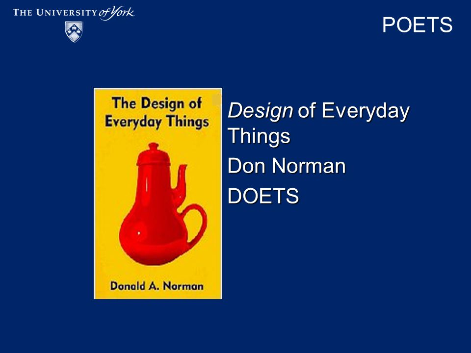 POETS Design of Everyday Things Don Norman DOETS