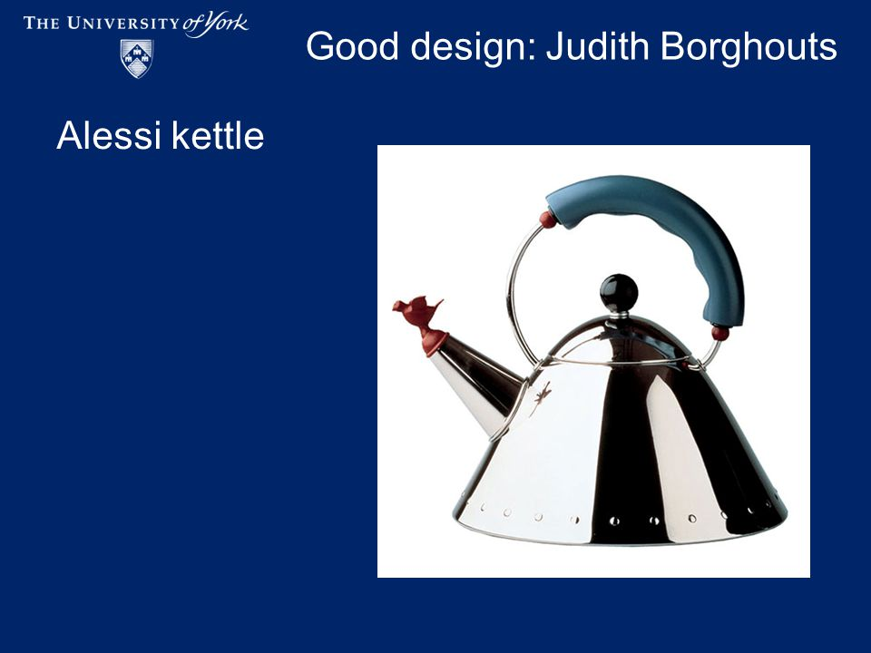 Good design: Judith Borghouts Alessi kettle