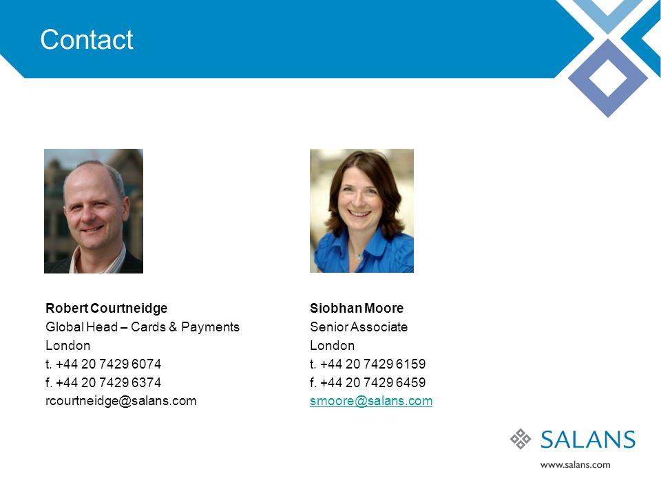 Contact Robert CourtneidgeSiobhan Moore Global Head – Cards & Payments Senior AssociateLondon t.