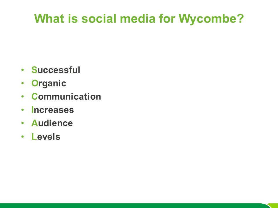 What is social media for Wycombe Successful Organic Communication Increases Audience Levels