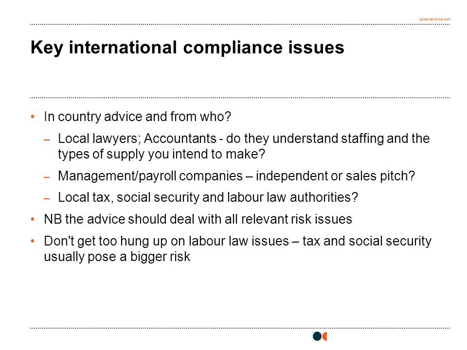 osborneclarke.com Key international compliance issues In country advice and from who.