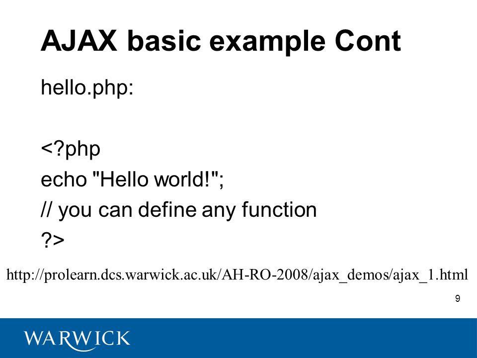 10 AJAX Frameworks AJAX frameworks simplify the code and speed the development.