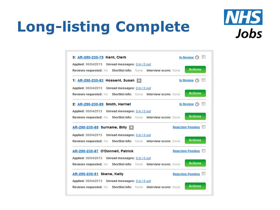 Long-listing or Sifting Applications Exercise Log-in to the employer side of NHS Jobs using the log-in details given by your trainer.