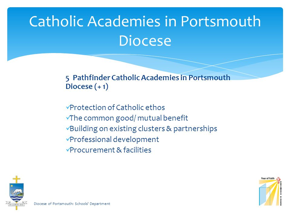 Diocesan view on academies Diocese of Portsmouth: Schools Department