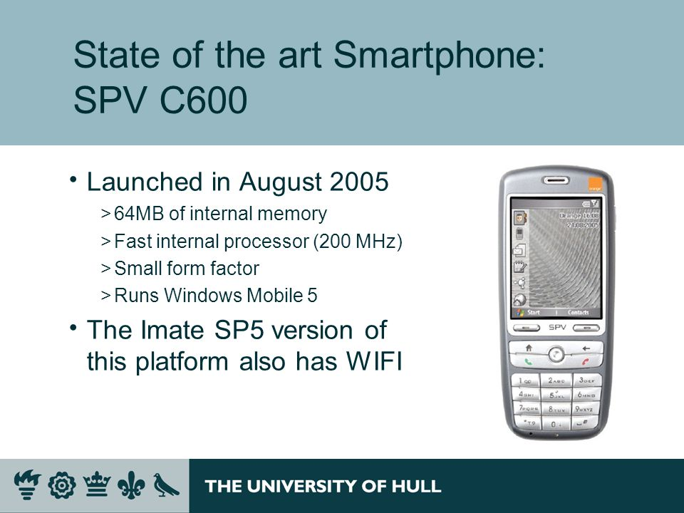Pocket PC Phone Edition  Combines PDA with phone >Launched in July 2002 >206-MHz Intel StrongArm processor >32MB RAM >Based on Pocket PC 2002