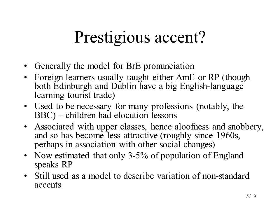 5/19 Prestigious accent.