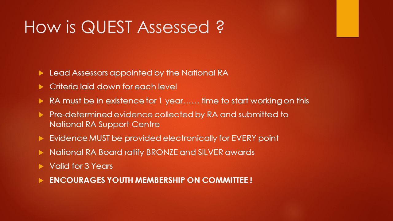 How is QUEST Assessed .