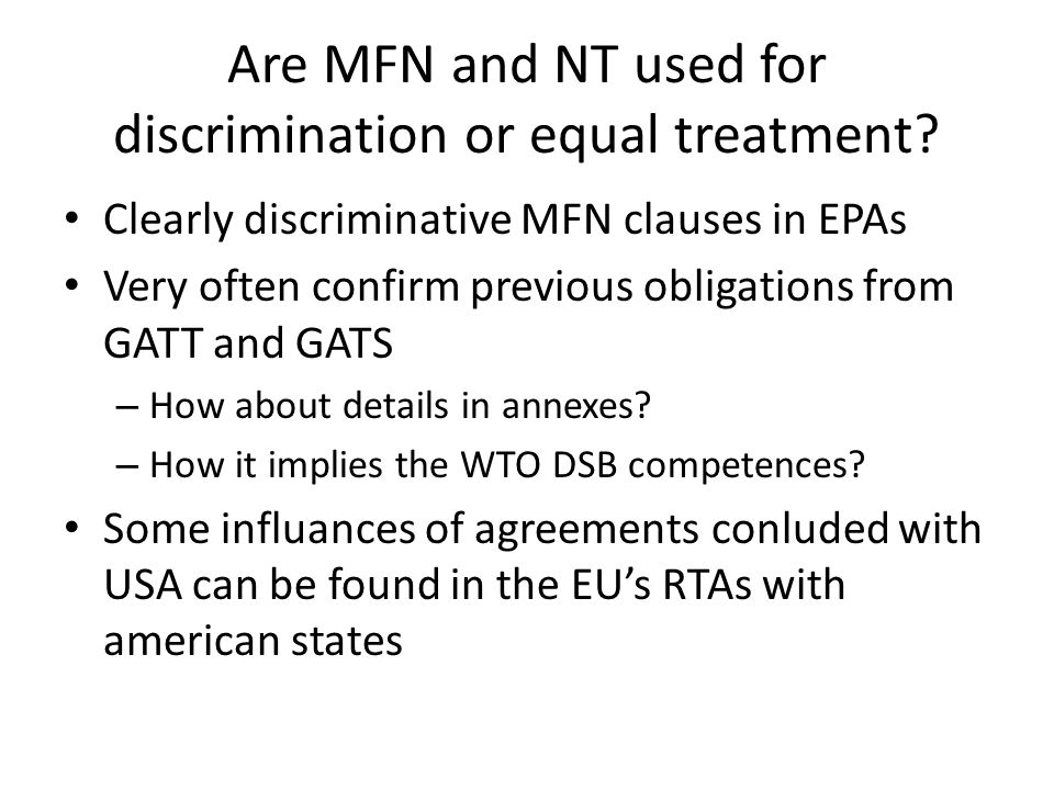 Are MFN and NT used for discrimination or equal treatment.