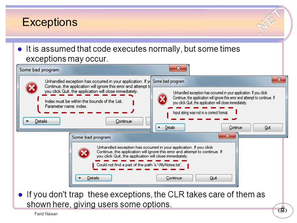 9 Throw and catch an exception An Exception in computer programming is an object that can be created when an exceptional event occurs The object is then filled with information about the event and then thrown from the situation to some other place in the code where the Exception is caught .