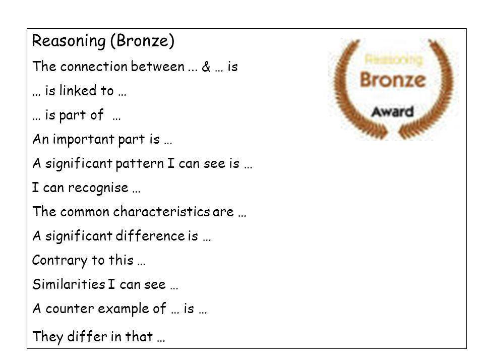 Reasoning (Bronze) The connection between...