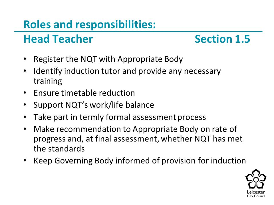 What are the main roles + responsibilities of a head teacher?