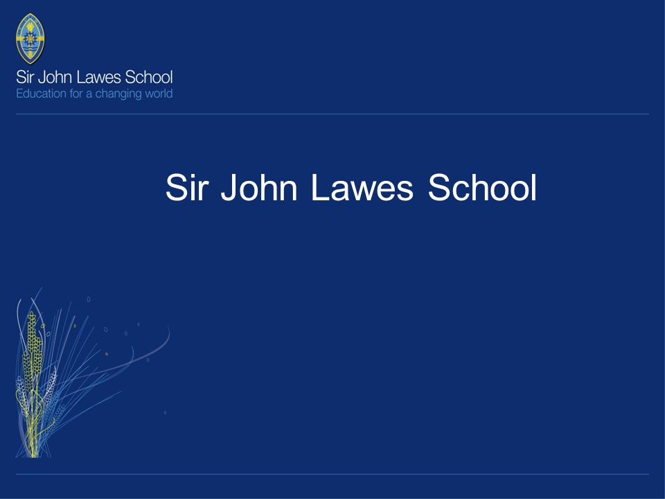 Sir John Lawes School