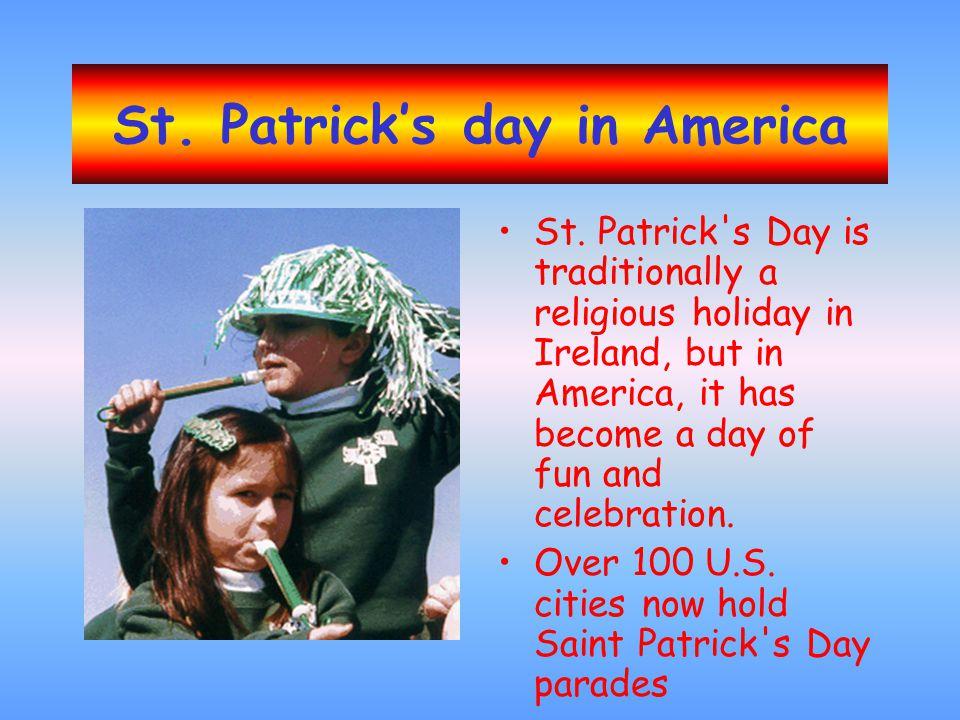 St.Patrick's day in America St.