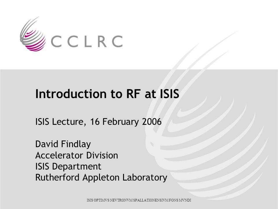 ~1 W RF ~1 MW RF
