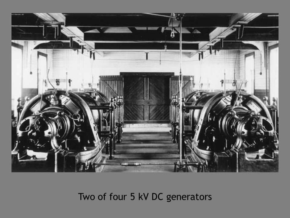 Two of four 5 kV DC generators