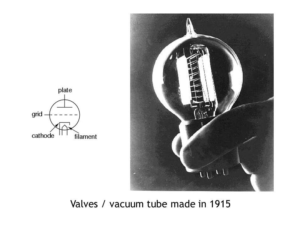 Valves / vacuum tube made in 1915