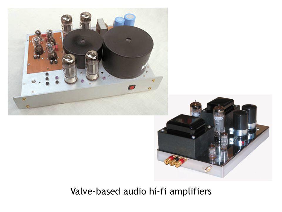 Valve-based audio hi-fi amplifiers