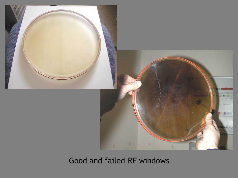 Good and failed RF windows
