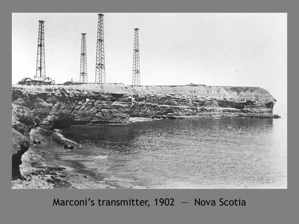 Marconi's transmitter, 1902 — Nova Scotia