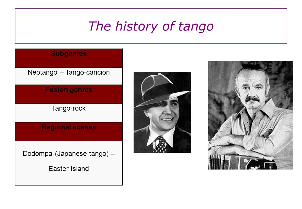 The history of tango It is traditionally played by a sextet, known as the orquesta típica, which includes two violins, piano, doublebass, and two bandoneons.