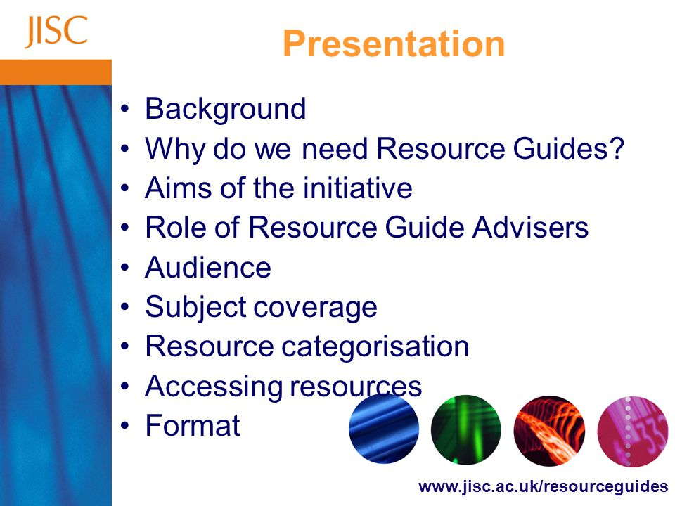 Presentation Background Why do we need Resource Guides.