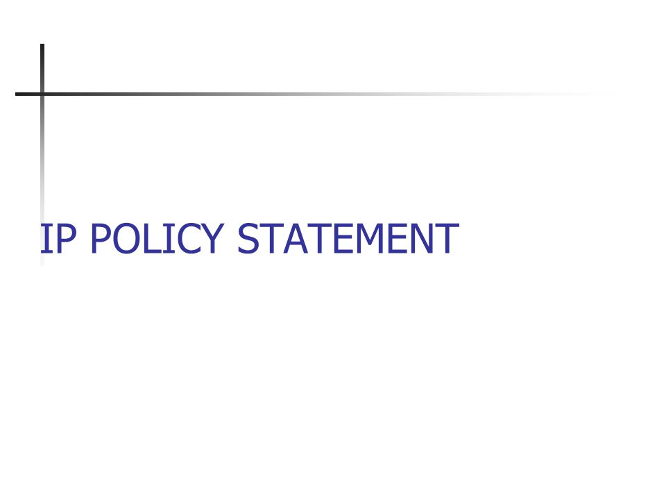 IP POLICY STATEMENT