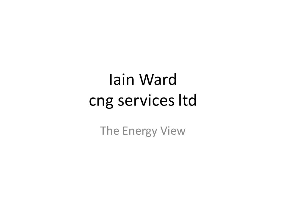Iain Ward cng services ltd The Energy View