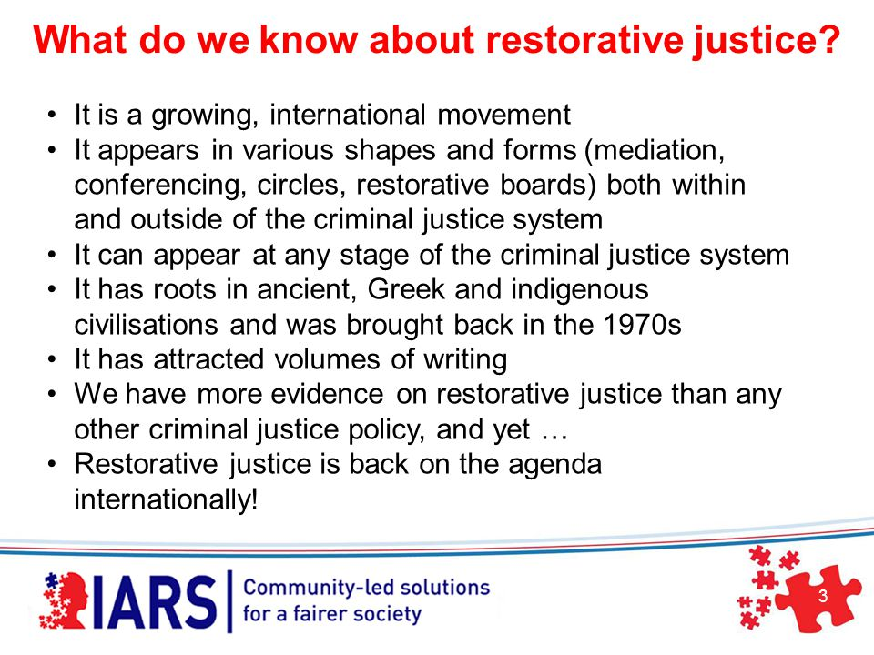 3 What do we know about restorative justice.